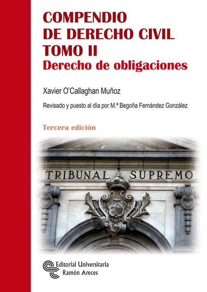 COMPENDIO DE DERECHO CIVIL. TOMO II. DERECHO DE OBLIGACIONES