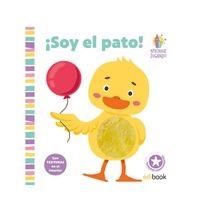 APRENDER JUGANDO- LIBRO TEXTURAS- ¡ SOY EL PATO !.