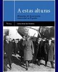 A ESTAS ALTURAS, HISTORIAS DE LA AVIACIÓN COMERCIAL EN ESPAÑA