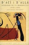 D´ACÍ I D´ALLÀ : APARADOR DE LA MODERNITAT (1908-1936)