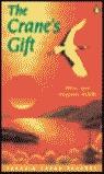 THE CRANE´S GIFT
