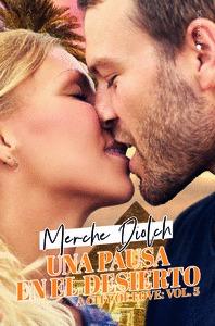 UNA PAUSA EN EL DESIERTO (A CITY OF LOVE #5)