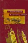 ITINERARIO CULTURAL ALMORAVIDES Y ALMOHADES