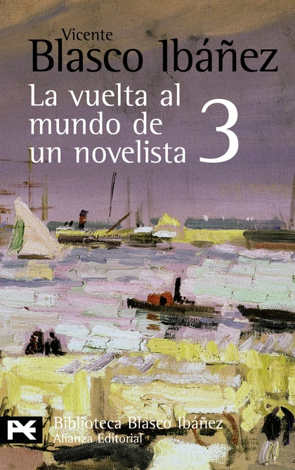La vuelta al mundo de un novelista, 3