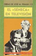 EL SÉNECA EN TELEVISIÓN.
