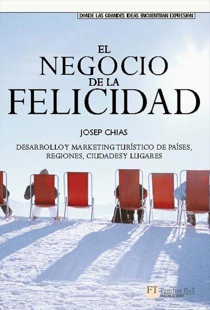 EL NEGOCIO DE LA FELICIDAD (EPUB)