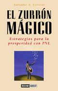 EL ZURRÓN MÁGICO. ESTRATEGIAS PARA LA PROSPERIDAD CON PNL