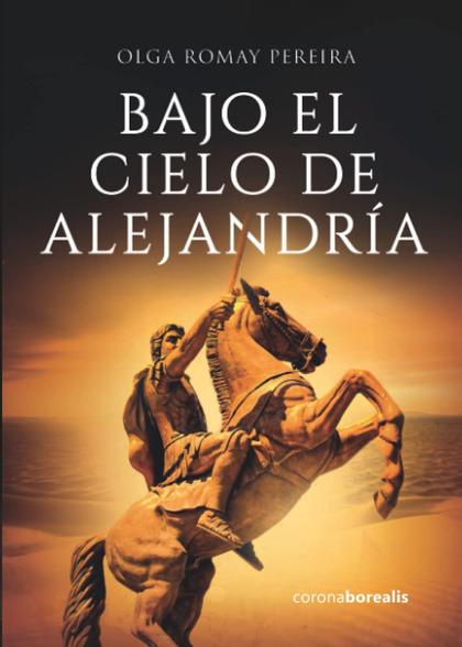 BAJO EL CIELO DE ALEJANDRÍA.