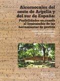 ALCORNOCALES DEL OESTE DE ARGELIA Y DEL SUR DE ESPAÑA : POSIBILIDADES EN CUANTO AL INTERCAMBIO