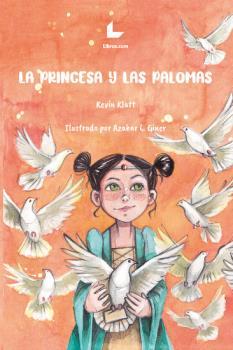 LA PRINCESA Y LAS PALOMAS.