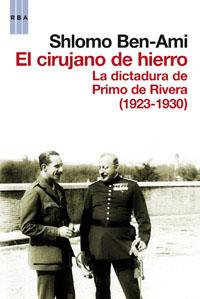 EL CIRUJANO DE HIERRO, 1923-1930 : LA DICTADURA DE PRIMO DE RIVERA