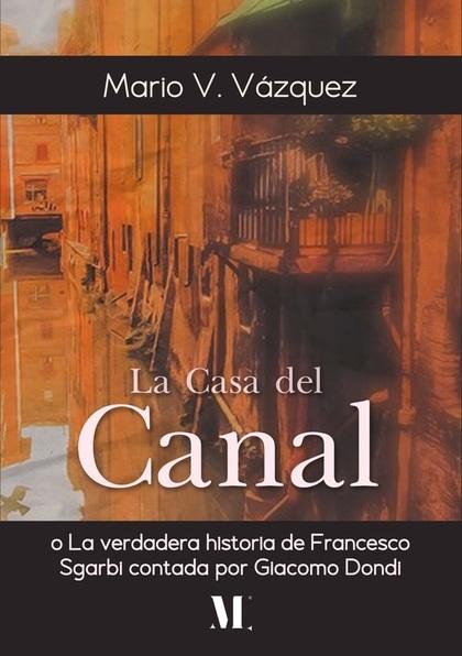 La casa del canal