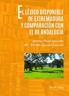 EL LEXICO DISPONIBLE DE EXTREMADURA Y COMPARACIÓN CON EL DE ANDALUCÍA.