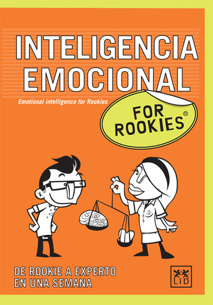 INTELIENCIA EMOCIONAL FOR ROOKIES