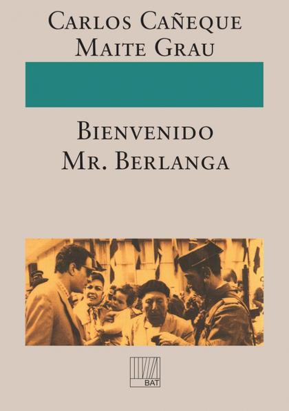 ¡BIENVENIDO MR. BERLANGA!