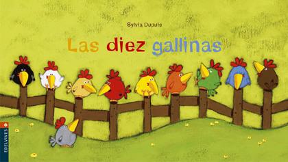 LAS DIEZ GALLINAS