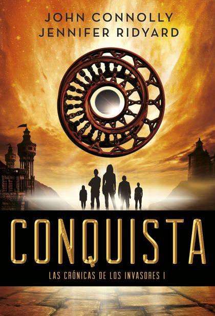 CONQUISTA. LAS CRÓNICAS DE LOS INVASORES I