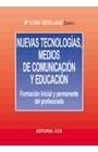 NUEVAS TECNOLOGIAS MEDIOS DE COMUNICACION Y EDUCACION