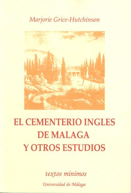 CEMENTERIO INGLES DE MALAGA Y OTROS ESTUDIOS (N.2 TEXTOS MINIMOS)