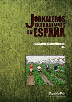 JORNALEROS EXTRANJEROS EN ESPAÑA.