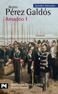 AMADEO I. EPISODIOS NACIONALES, 43 / CUARTA SERIE