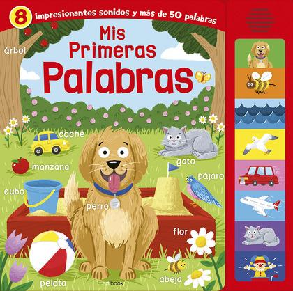 MIS PRIMERAS PALABRAS- LIBRO SONORO