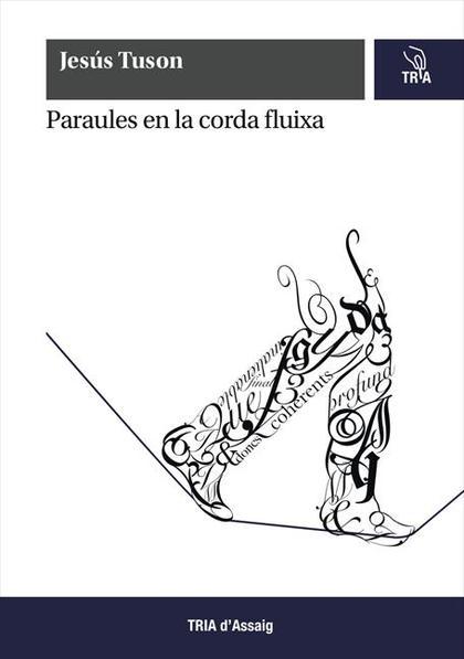 PARAULES EN LA CORDA FLUIXA