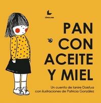 PAN CON ACEITE Y MIEL.