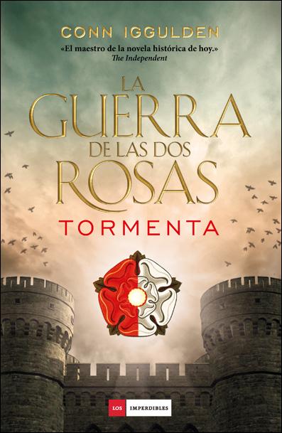 GUERRA DE LAS ROSAS,LA.TORMENTA