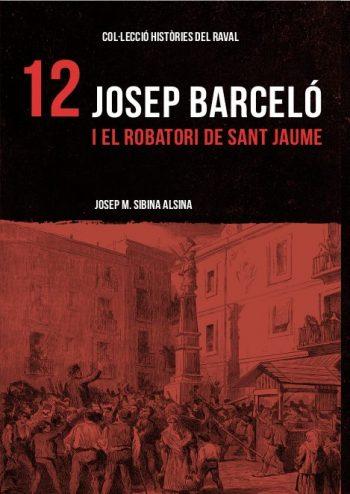JOSEP BARCELÓ I EL ROBATORI DE SANT JAUME.