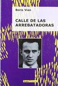 CALLE DE LAS ARREBATADORAS. LOS GUIONES CINEMATOGRÁFICOS DE VIAN