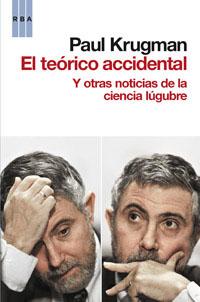 EL TEÓRICO ACCIDENTAL : Y OTRAS NOTICIAS DE LA CIENCIA LÚGUBRE