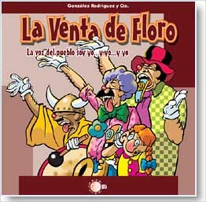 LA VOZ DEL PUEBLO SOY YO-- YO-- Y YO : LA VENTA DE FLORO, III
