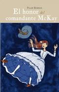 EL MAYORDOMO DE SCOTLAND YARD 2. EL HONOR DEL COMANDANTE MCKAY