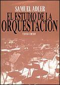 EL ESTUDIO DE LA ORQUESTACIÓN.