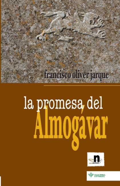 LA PROMESA DEL ALMOGÁVAR