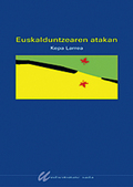 EUSKALDUNTZEAREN ATAKAN : HELDUEN EUSKALDUNTZEA ETA ALFABETATZEA : 1956-1986