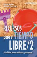 Recursos para el tiempo libre/2 - 3ª Edición