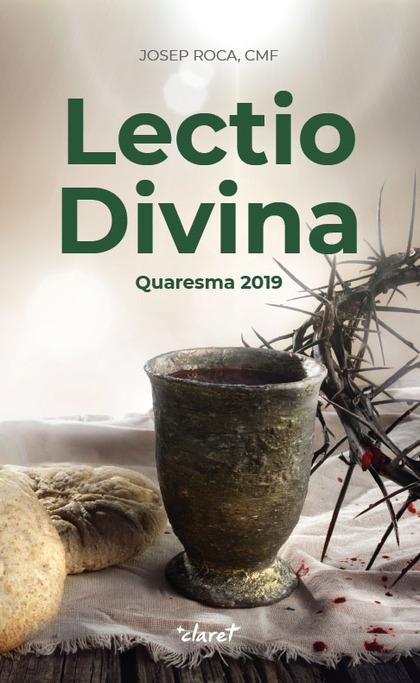 LECTIO DIVINA                                                                   QUARESMA 2019