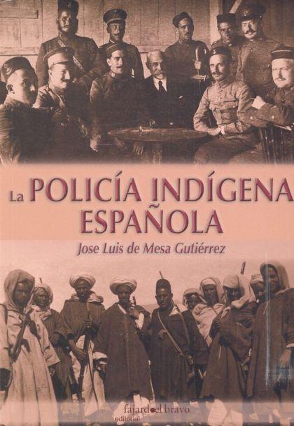 POLICIA INDIGENA ESPAÑOLA, LA