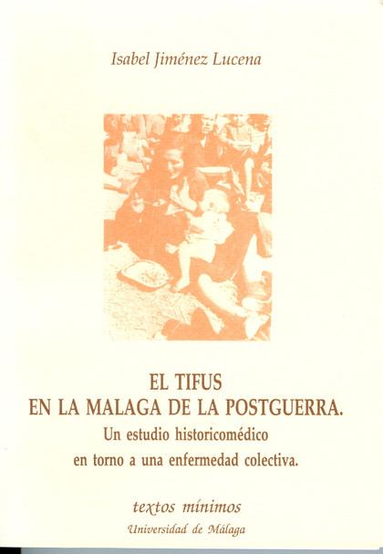 TEXTOS MINIMOS N.5 TIFUS EN MALAGA DE LA POSTGUERRA