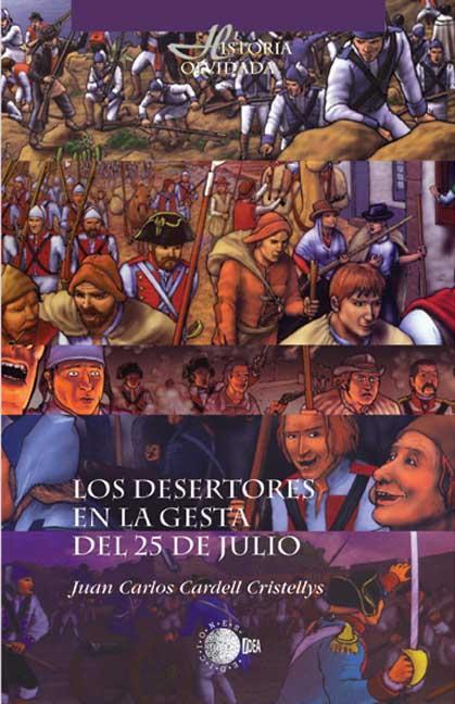 LOS DESERTORES EN LA GESTA DEL 25 DE JULIO