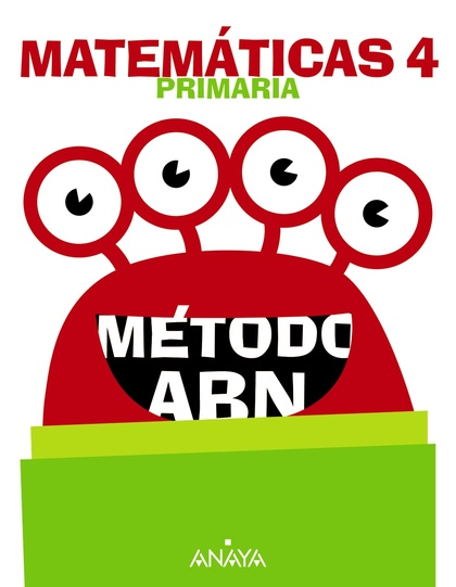 MATEMÁTICAS 4. MÉTODO ABN..
