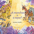 ¿A MANCHAS O A RAYAS?.