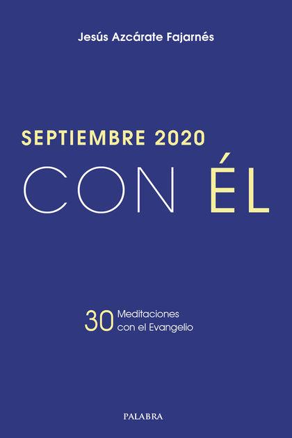 SEPTIEMBRE 2020 -CON EL