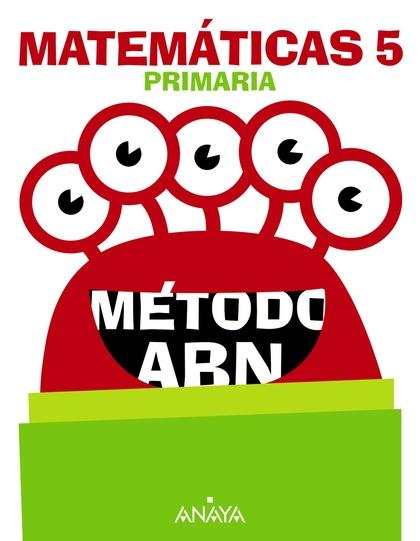 MATEMÁTICAS 5. MÉTODO ABN..
