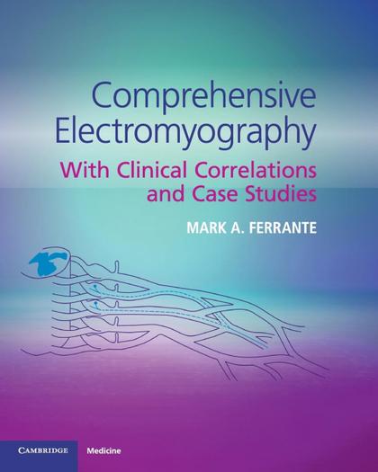 COMPREHENSIVE ELECTROMYOGRAPHY