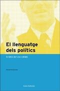 EL LLENGUATGE DELS POLÍTICS : ANÀLISI DEL CAS CATALÀ