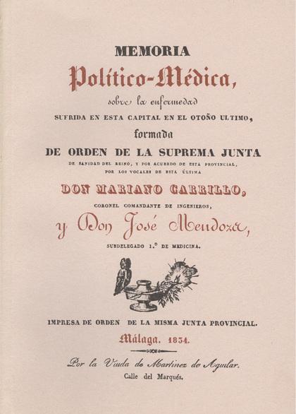 MEMORIA POLÍTICO-MÉDICA SOBRE LA ENFERMEDAD EN ESTA CAPITAL EN EL OTOÑO ÚLTIMO FORMADA ...