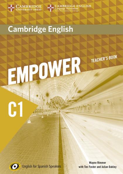 CAMBRIDGE ENGLISH EMPOWER FOR SPANISH SPEAKERS C1 TEACHER´S BOOK.
